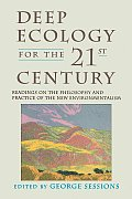 Deep Ecology for the Twenty First Century