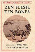 Zen Flesh Zen Bones Pocket Edition