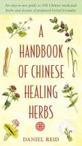 Handbook Of Chinese Healing Herbs