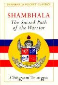 Shambhala : the Sacred Path of the Warrior (Shambhala Pocket Classic) (95 Edition) Cover