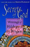 Secrets of God Writings of Hildegard of Bingen