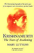 Krishnamurti The Years Of Awakening