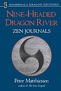 Nine Headed Dragon River Zen Journals 1969 1982