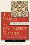 Words of My Perfect Teacher (Rev 98 Edition)