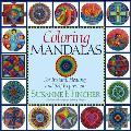 Coloring Mandalas For Insight Healing