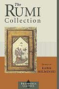 The Rumi Collection: An Anthology of Translations of Mevlana Jalaluddin Rumi (Shambhala Classics) Cover
