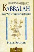 Kabbalah The Way Of The Jewish Mystic