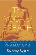 The Yoga of Breath: A Step-By-Step Guide to Pranayama Cover