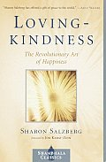 Lovingkindness : the Revolutionary Art of Happiness (95 Edition)
