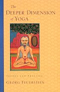 Deeper Dimension of Yoga Theory & Practice