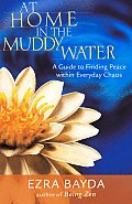At Home In The Muddy Water A Guide To Finding