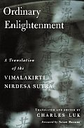 Ordinary Enlightenment: A Translation of Vimalakirti Nirdesa Sutra