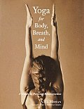 Yoga for Body Breath & Mind A Guide to Personal Reintegration