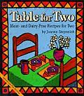 Table for Two Meat & Dairy Free Recipes for Two