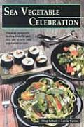 Sea Vegetable Celebration