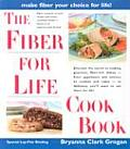 Fiber for Life Cookbook Delicious Recipes for Good Health