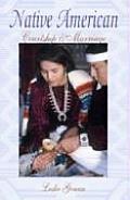 Native American Courtship & Marriage
