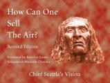 How Can One Sell the Air Chief Seattles Vision