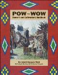 POW-WOW: Dancer's and Craftworker's Handbook