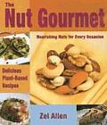 The Nut Gourmet: Nourishing Nuts for Every Occasion