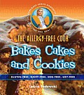 The Allergy-Free Cook Bakes Cakes and Cookies: Gluten-Free, Dairy-Free, Egg-Free, Soy Free Cover