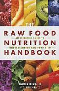 Raw Food Nutrition Handbk