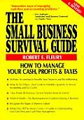 Small Business Survival Guide How to Manage Your Cash Profits & Taxes