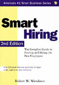 Smart Hiring The Complete Guide To Finding