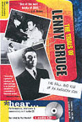 Trials Of Lenny Bruce The Fall & Rise Of