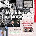We Interrupt This Broadcast 3RD Edition