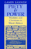 Piety and Power: Muslims and Christians in West Africa (Fate Meets Faith)