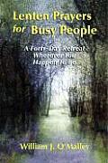Lenten Prayers For Busy People