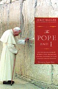 The Pope and I; how the lifelong friendship between a Polish Jew and John Paul II advanced the cause of Jewish-Christian relations