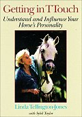 Getting In TTouch Understand & Influence Your Horses Personality