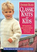 Classic Knits for Kids: 30 Traditional Aran & Guernsey Designs for 0-6 Years