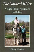 Natural Rider A Right Brain Approach To