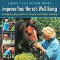 Improve Your Horses Well Being A Step By Step Guide to Ttouch & Tteam Training