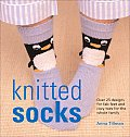 Knitted Socks: Over 25 Designs for Fab Feet and Cozy Toes for the Whole Family Cover