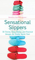 Sensational Slippers 30 Trendy Cozy Dainty & Practical Designs for Comfy Stylish Feet