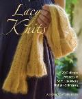 Lacy Knits 20 Delicate Projects in Soft Luxurious Mohair Silk Yarns