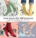 Knit Socks for All Seasons [With Booklet]