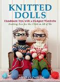 Knitted Dolls: Handmade Toys with...