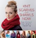 Knit Scarves & Shawls Now Over 40 Designs from Classic to Trendsetting