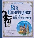 Sir Cumference & the Isle of Immeter A Math Adventure