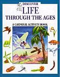Discover Life Through the Ages: A Carnegie Activity Book
