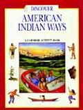 Discover American Indian Ways A Carnegie Activity Book