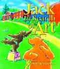 Jack in Search of Art