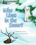 Who Lives In The Snow