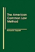 The American Common Law Method