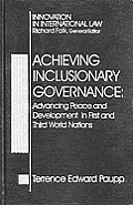 Achieving Inclusionary Governance: Advancing Peace and Development in First and Third World Nations